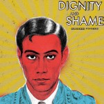 Crooked Fingers - Dignity and Shame
